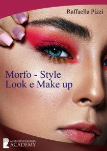 La Morfopsicologia come guida per scegliere un look e un make up adeguato alla propria personalità