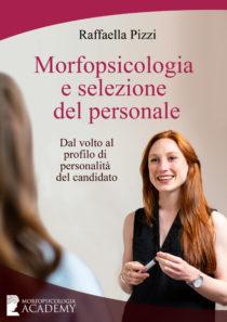 Come la Morfopsicologia aiuta la selezione delle risorse umane